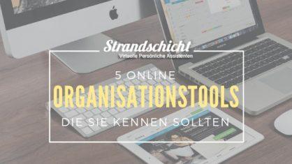 Die besten Organisationstools für die Zusammenarbeit mit Ihrem virtuellen Assistenten